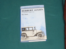Herbert Austin - The British Motor Industry to 1941 (Church 1979)